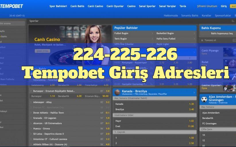 224-225-226Tempobet Yeni Adresleri