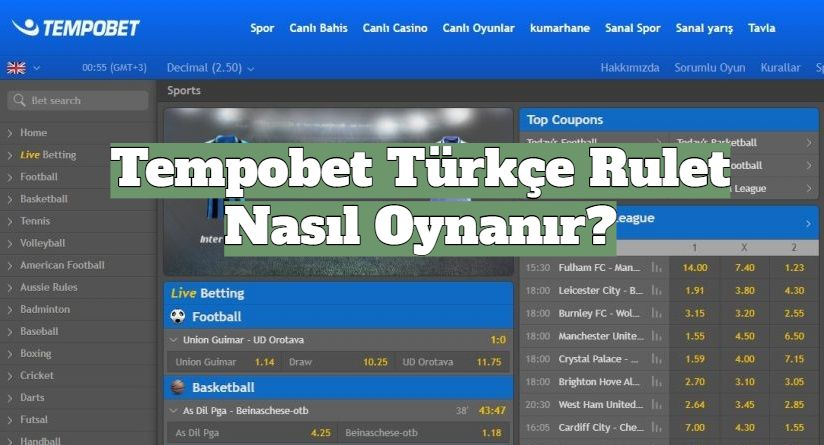 Tempobet Türkçe Rulet Nasıl Oynanır?