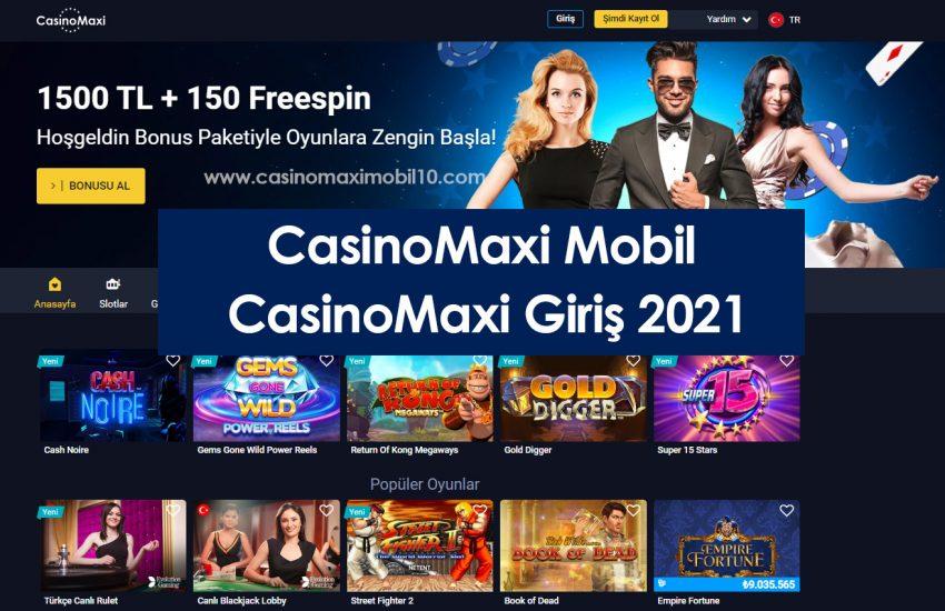 CasinoMaxi Sitesi İnceleme 2021 ve 2021